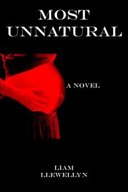 Most Unnatural by Liam Llewellyn and published by L.L. Press.